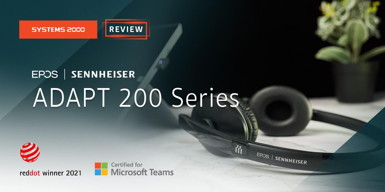 [Review] EPOS | SENNHEISER ADAPT 200 Series หูฟังบลูทูธไร้สาย สำหรับมืออาชีพ ที่ต้องการความคล่องตัวและคุณภาพการสนทนาที่ชัดเจน ระบบการตัดเสียงรบกวนดีเยี่ยม  ดียังไงไปชมกัน